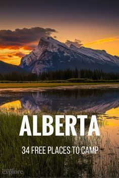 Alberta: 34 Free Places to Camp. More