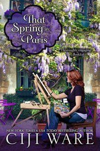 "Read ""That Spring in Paris"" by Ciji Ware available from Rakuten Kobo. Two Americans literally collide at the entrance to a Paris hospital, each desperately searching for friends felled in th. New Books, Books To Read, Battle Scars, Page Turner, Type Setting, Great Stories, Four Seasons, So Little Time, Ebook Pdf"