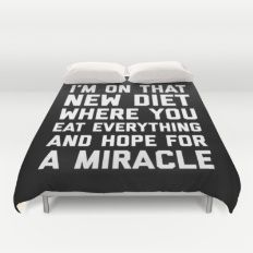 New Diet Funny Quote Duvet Cover
