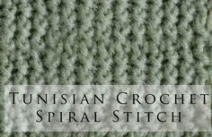 Tunisian Crochet Spiral Stitch