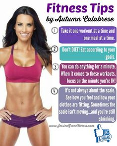 #FitnessTipFriday  This week's tips are coming staight to you from my girl Autumn Calabrese, creator of 21 Day Fix and 21 Day Fix Extreme. (You know those are my life-changing soulmate workouts!)  Share this with a friend!