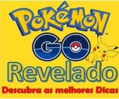 Pokémon Go Revelado Ebook Como Jogar Acesse o ebook aqui: http://vivabemonline.com/pokemon-go-revelado-ebook-como-jogar/