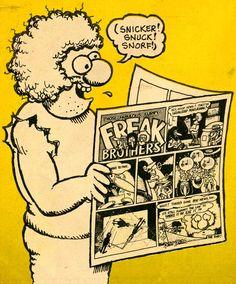 Those Fabulous Furry Freak Brothers Rip Off Press - Gilbert Shelton: Comics Toons, Bd Comics, Gilbert Shelton, Underground Comics, Robert Crumb, Aboriginal Painting, I Remember When, Comic Character, Rock And Roll