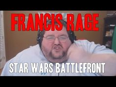 FRANCIS RAGE - STAR WARS BATTLEFRONT GETTING A SEQUEL - YouTube