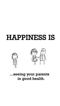 Happiness is seeing you parents in good health. What Is Happiness, Finding Happiness, Happiness Meaning, Happy Moments, Happy Thoughts, Happy Things, Make Me Happy, Are You Happy, I'm Happy