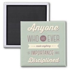 Motivational quote Magnet