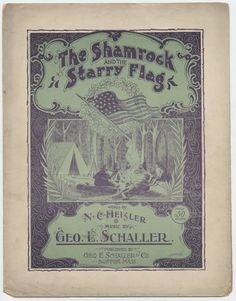 """Happy Flag Day! This 1897 sheet music cover to """"The Shamrock and The Starry Flag"""" is from the Milwaukee Irish Fest Collection here at WIMA. #flagday"""