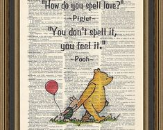 Winnie the Pooh quote How do you spell love,printed on a vintage dictionary page. Baby Shower Gift, winnie the pooh quotes Winnie the Pooh quote How do you spell love,printed on a vintage dictionary page. Vintage Winnie The Pooh, Winnie The Pooh Quotes, Piglet Quotes, Winnie The Pooh Friends, Baby Quotes, Baby Shower Quotes, Quotation Marks, Pooh Bear, Nursery Wall Decor