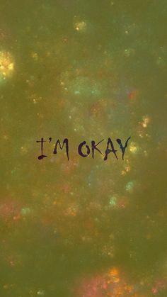 Im Not Okay, Iphone Wallpapers, Android, Change, Facebook, Movie Posters, Free, Instagram, Iphone Backgrounds