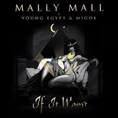 "MALLY MALL x Young Egypt & Migos - ""If It Wasn't"" **New Strip Club Smash** #newmusic"