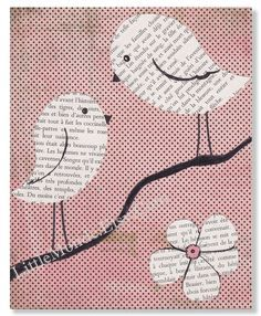 bird decor idea Possible decoupage. Newspaper on canvass. How cut n affordable .