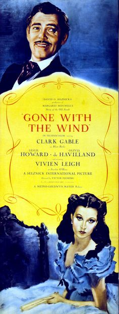 "Motion picture poster for ""Gone with the Wind"" showing Clark Gable and Vivien Leigh in costume. (1939)"
