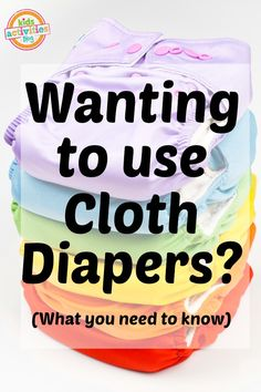 What you need to know before you try cloth diapers.