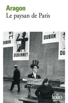 Années folles parisiennes : Le Paysan de Paris de Louis Aragon