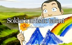 this is how i paint in art...lol, sokka and i have something in common