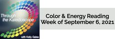 Your Color of the Week and energy reading for the week of September 6, 2021. Shine on, you crazy diamond and seer of dreams!
