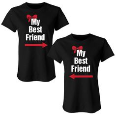 I have to many ;) but I think we can make it work!! My Best Friend Matching T-Shirts