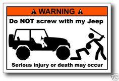 Do Not Screw Jeep Decal Sticker Wrangler CJ TJ YJ XJ | eBay