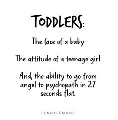 Most popular quotes about Motherhood. Funny quotes to share with your friends. Toddlers moms will understand. Lenny Lemons Quotes # Parenting quotes 20 Hilarious Quotes About Motherhood Mommy Quotes, Funny Mom Quotes, Funny Quotes About Life, Quotes For Kids, Quotes To Live By, Life Quotes, Advice Quotes, Funny Toddler Quotes, Quotes About Moms