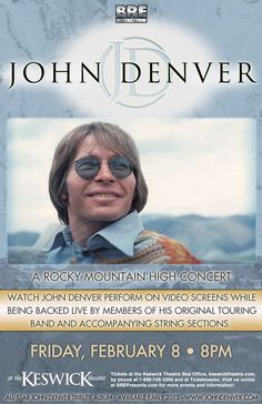 All of your favorite John Denver hits – Leaving on a Jet Plane, Take Me Home Country Roads, Rocky Mountain High, Sunshine on My Shoulders, Annie's Song and many more classics – like never before. Hear the timeless songs performed by live musicians, featuring members of Denver's former touring band and a 6-piece string section, as you witness incredible projected video of John Denver himself performing live on stage. A must-see for the countless people touched by Denver's music!