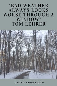 Tips for running in the winter. Because sometimes the weather is really just that bad, window or not! Running Friends, Thats The Way, Window, Weather, Lettering, Tips, Blog, Outdoor, Outdoors
