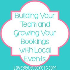 Building your Origami Owl team and growing your bookings with local events. Repinned by April Lentkowski, Leading Designer #40135, Origami Owl.  www.facebook.com/Origami OwlAprilSki and aprilski.origamiowl.com