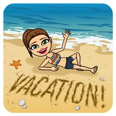Vacation is Here!!