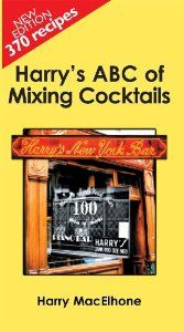 The official cocktail recipe book of Harry's Bar - PARIS