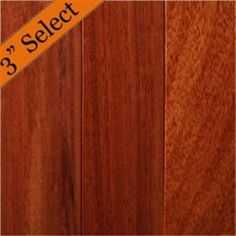 3-1/4 PreFinished Solid Santos Mahogany Hardwood Flooring Select Grade as low as $7.89/sq.ft.---CLEAR GRADE