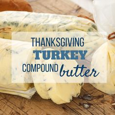 If youre searching for a recipe for Thanksgiving Compound Butter for turkey, look no further! This recipe uses the tastes of the season. Ill also share my favorites with garlic, for corn, and my Pioneer Woman favorite! Thanksgiving Appetizers, Thanksgiving Turkey, Thanksgiving Recipes, Holiday Recipes, Pioneer Woman Thanksgiving, Dinner Recipes, Christmas Recipes, Herbed Butter For Turkey, Garlic Herb Butter