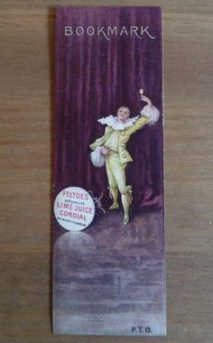 FELTOE'S LIME CORDIAL ANTIQUE ADVERTISING BOOKMARK VINTAGE 19th CENTURY c.1890* in Collectables, Advertising Collectables, Soft Drinks Advertising | eBay!