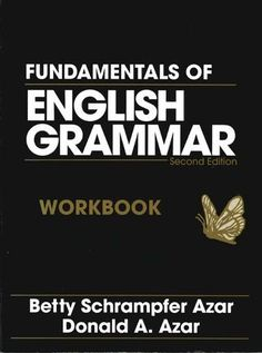 Fundamentals of English Grammar Workbook, Second Edition English Grammar Book Pdf, English Grammar Worksheets, English Book, English Words, English Lessons, English Vocabulary, Teaching English, English Language, English Tips