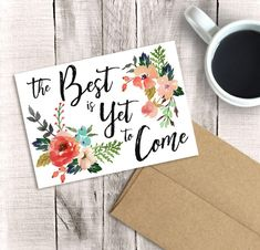 Printable Graduation Card, The Best is Yet to Come, Congratulations, Watercolor Floral, PDF Instant Download, Sister, Niece, Graduate 2017 by DownThePathCreations on Etsy