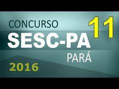 Concurso SESC PA 2016 Pará Informática # 11 - Cargos nível médio e superior