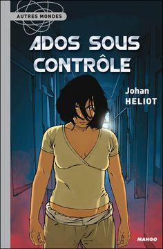 """Ce livre se nomme """"Ados sous contrôle"""", il a été écrit par Johan Heliot sa première publication a eu lieu en février 2007. Léditeur de ce roman est """"Mango"""", et sa collection est """"Autres mondes"""" il compte 210 pages.   Massilia"""