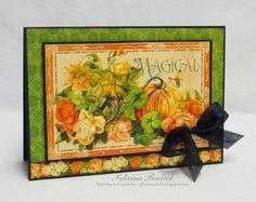 handmade Fall card from Aspiring to Creativity ... rich colors and beautiful images .... Graphics 45 paper ... luv it!