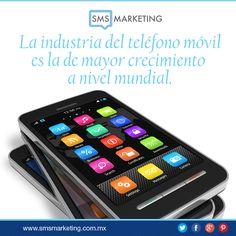 #SabiasQue La industria del teléfono móvil es la de mayor crecimiento a nivel mundial.