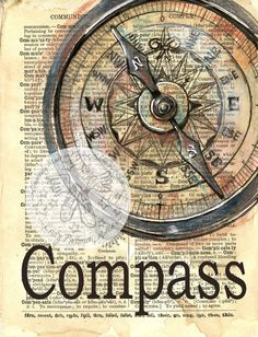6 x 8 Print of Original, Mixed Media Drawing on Distressed, Dictionary Page This drawing of a compass is drawn in sepia ink and created with