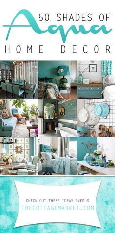 50 Shades of Aqua Home Decor. I am loving this color, so pretty! The bedroom ideas are my favorite.