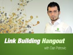 Link Building Hangout – 16th August 2012