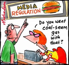 Julia wants independents aboard for Conroy's Media laws by offering them support on coal-seam gas or other topics. Cartoon Media fries gas (14 March 2013)