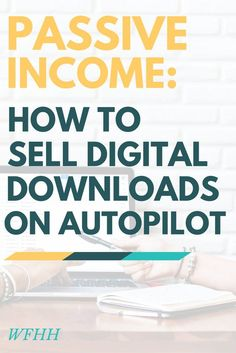 Ready to create passive income? Here are beginner-friendly ways you can sell digital downloads on autopilot.
