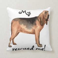 Rescue Bloodhound Throw Pillow   hairdresser gifts, pugsly, pugsley #bahhumpug #christmasiscoming #secretsanta Boxer Dogs, Bulldog Puppies, Pug Birthday Meme, Shetland Sheepdog Puppies, Pug Mug, Hiking Dogs, Bloodhound, Custom Pillows, Dog Mom