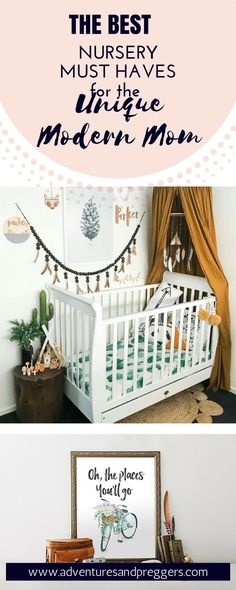 Best Nursery Must Haves for the Unique Modern Mom-…