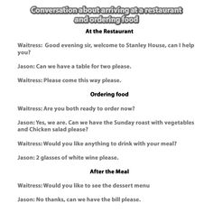 Restaurant conversation. Arriving and ordering food