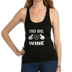 5ea781677ec70 THIS GIRL LOVES WINE Racerback Tank Top. CafePress