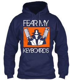 FEAR MY KEYBOARDS | Teespring