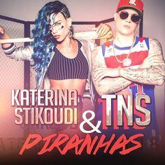 Katerina Stikoudi & TNS - Piranxas