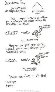 Hahaha... Dear Subway, Please use your isosceles cheese correctly.
