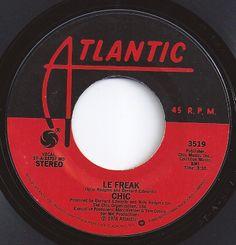 Le Freak / Chic / #1 on Billboard in 1978